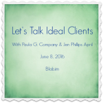 A New Way of Thinking about Your Ideal Client