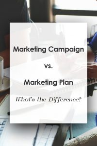 marketing plan vs. marketing campaign